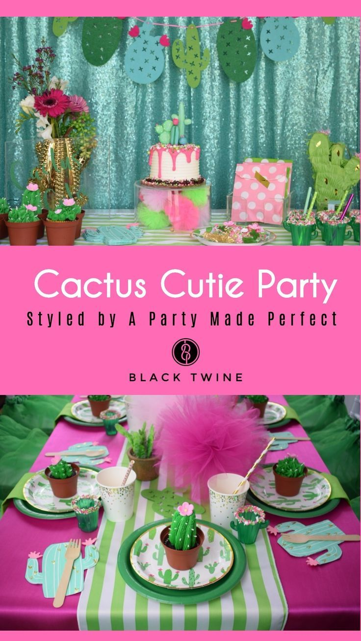 Cactus Cutie Party Styled by A Party Made Perfect | Black Twine #cincodemayo #party #cactusparty