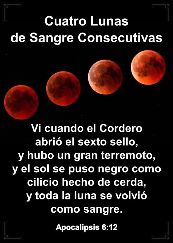 El Presagio Del Regreso Del Senor 2 Cuatro Lunas De Sangre Consecutivas Citas Sobre Dios Lunes De Bendiciones Biblia Cristiana