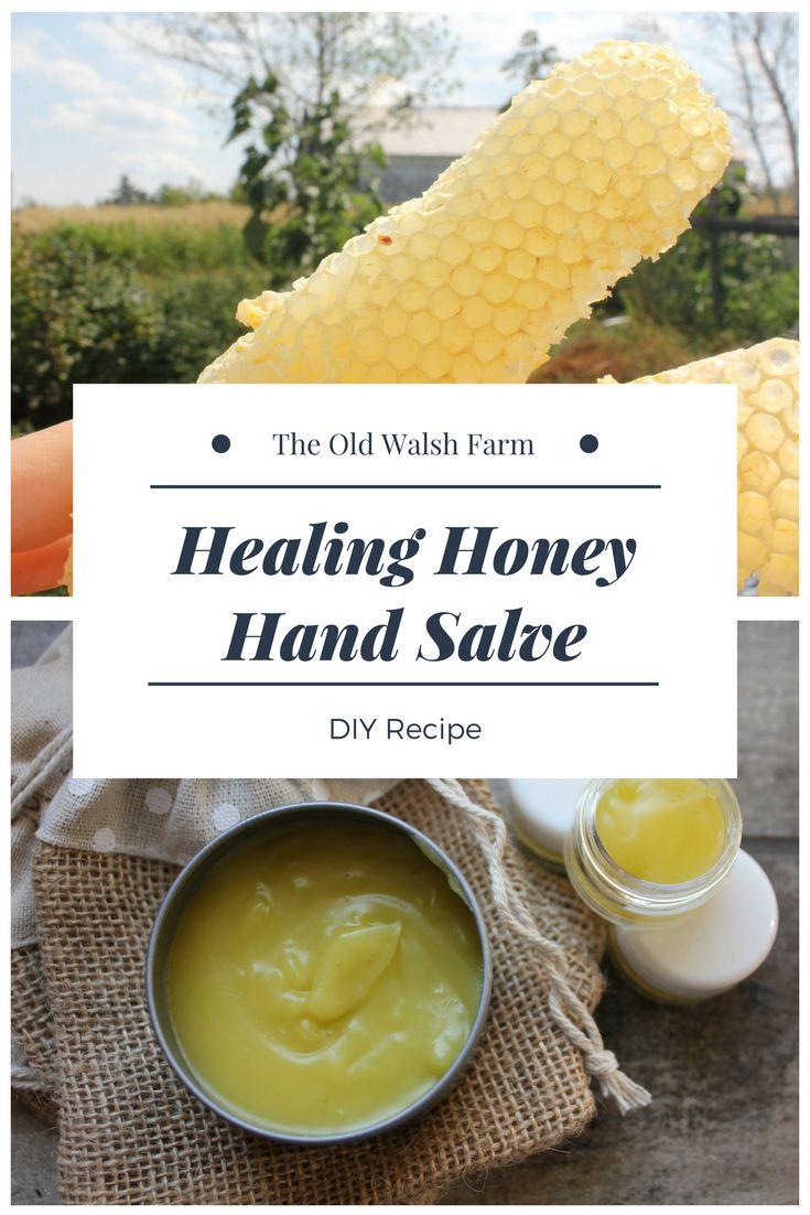 Healing Honey Hand Salve via @www.pinterest.ca/theoldwalshfarm/