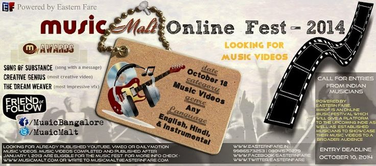 Call for entries | Music Malt Online Fest - 2014   Powered by Eastern Fare, MMOF is an online music festival which will give a platform to the upcoming indie as well as established musicians to showcase their music videos to a broader audience. Video submission will start from August 15, 2014 and will end on October 10, 2014. The results will be declared on October 18, 2014.   More - http://www.musicmalt.com/2014/08/music-malt-online-fest-2014.html