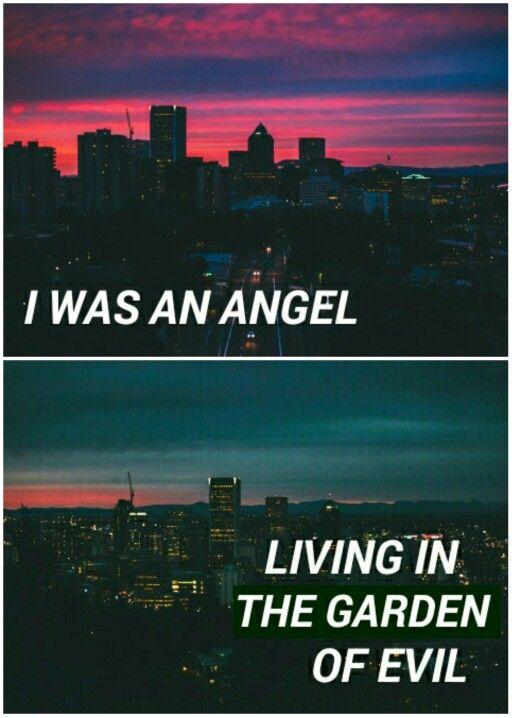 ~Eu era um anjo ○ Vivendo no jardim do mal~