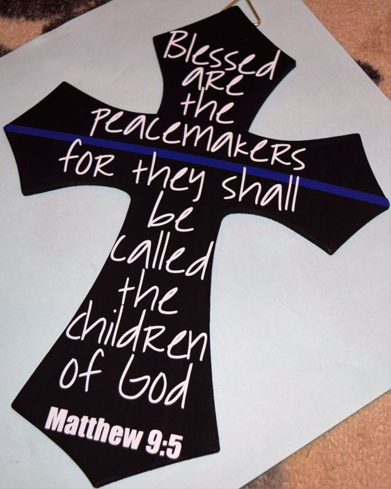 Blessed are the peacemakers Thin Blue Line by TheHappyHarvester