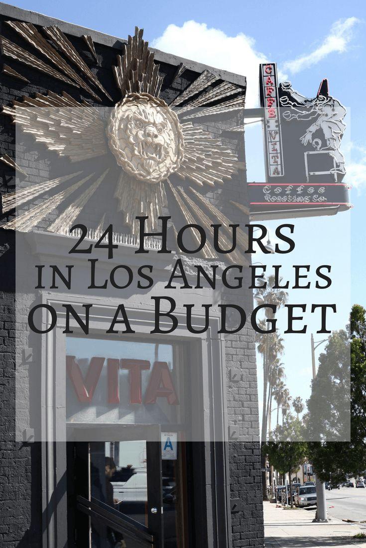 24 Hours in LA | Wanderlust Budget Travel | Stile.Foto.Cibo