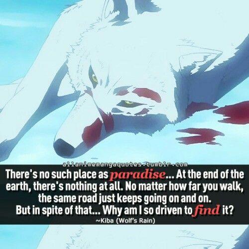 Anime Quote: Wolf's Rain