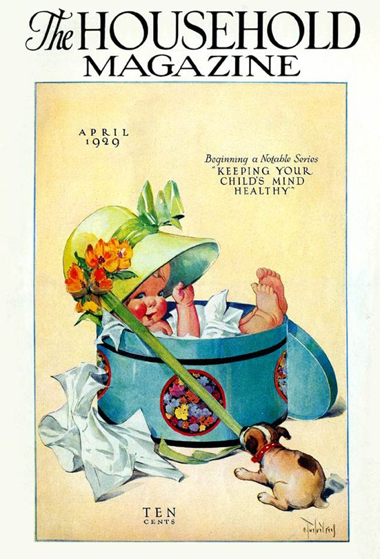 """April 1929 - """"The Household Magazine"""" ~ Beginning a Notable Series: """"KEEPING YOUR CHILDREN'S MIND HEALTHY"""" 