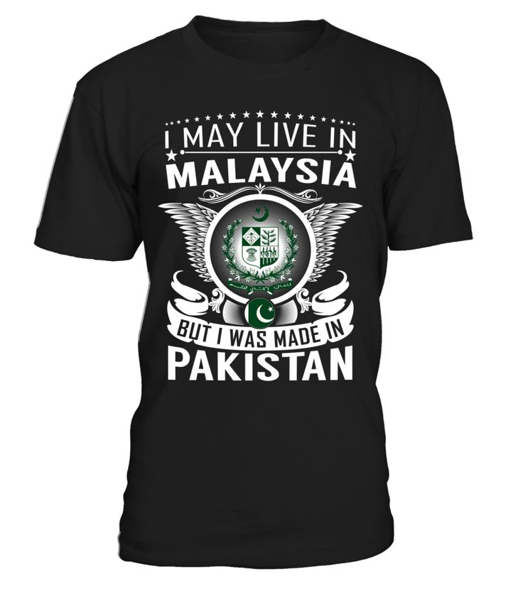 I May Live in Malaysia But I Was Made in Pakistan #Pakistan