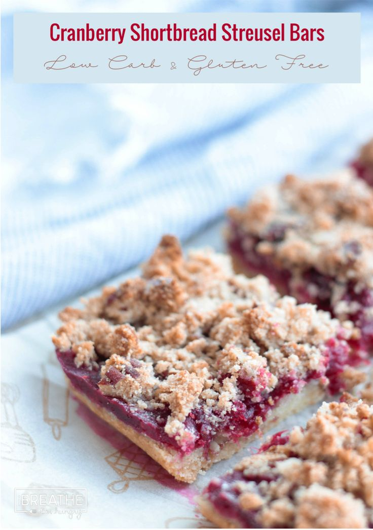 Crunchy, sweet, tart, and toasty all perfectly describe these low carb cranberry shortbread streusel bars! Low Carb & Gluten Free