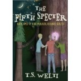 The Fifth Specter (Book One) (Parker Chance Series) (Kindle Edition)By T.S. Welti