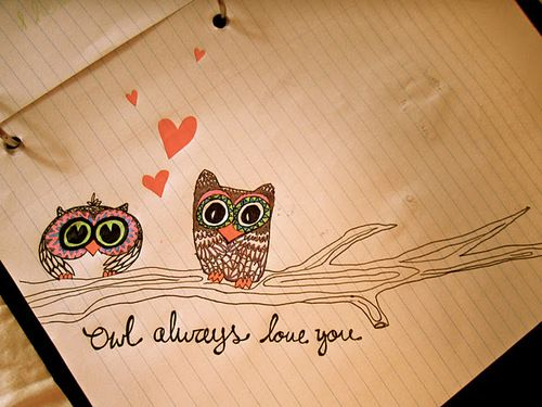 owl: Tattoo Ideas, Stuff, Olives Juice, Always Love You, Art, Owl Obsession, Things, Love Quotes, Owls