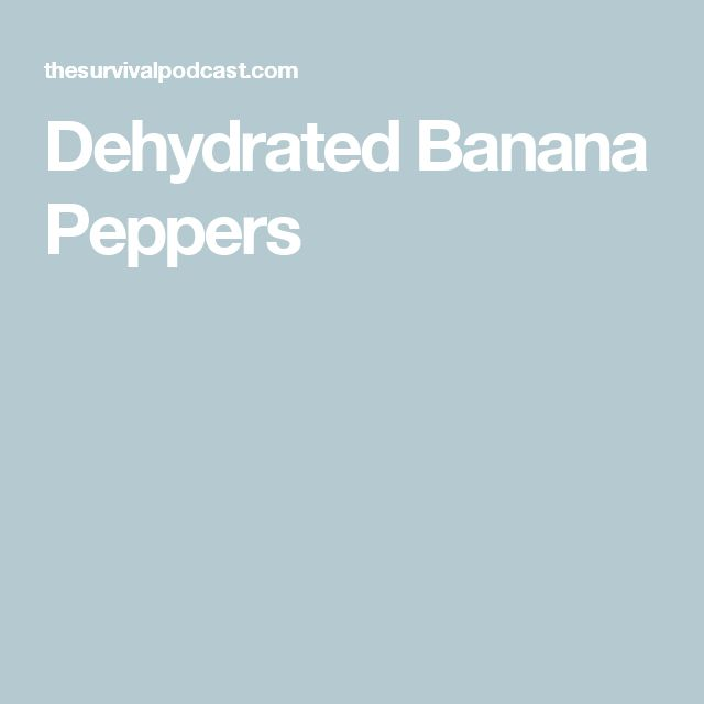 Dehydrated Banana Peppers