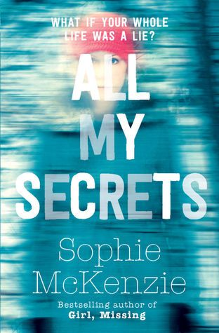 #Win a copy of All My Secrets by Sophie McKenzie with @SerenityYou #competition #books #teens #YA