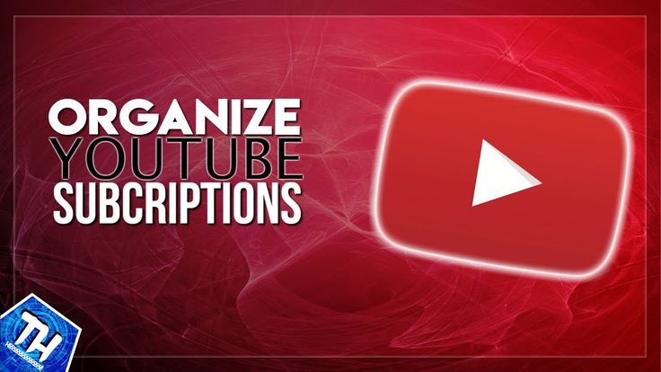 How To Organize Youtube Subscriptions into Groups 2017