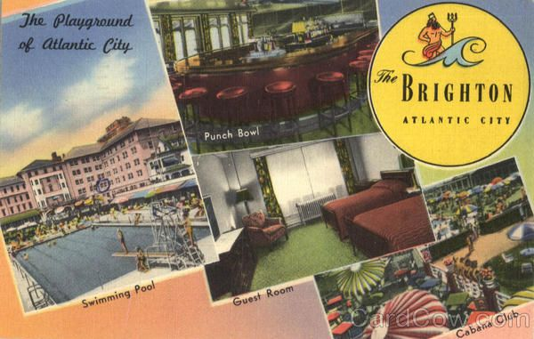 Atlantic City NJ The Brighton Hotel Atlantic City's only outdoor Swimming Pool and Cabana Club Scene of many aquatic events and exhibitions. The Playground of atlantic City, Punch Bowl, Swimming Pool, Guest Room, Cabana Club.