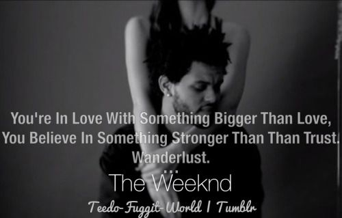 the weeknd wanderlust