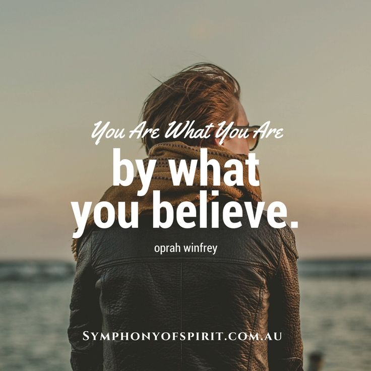 One of Symphony's most popular sayings you are what you are!  So true Oprah Winfrey!