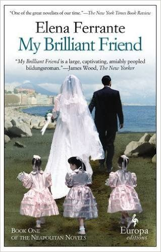 My Brilliant Friend: Neapolitan Novels, Book One: Elena Ferrante, Ann Goldstein: 9781609450786: Amazon.com: Books