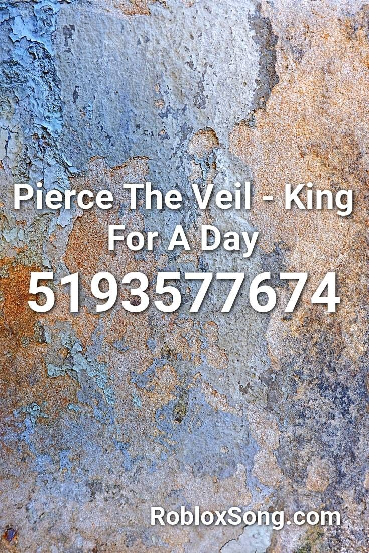 Pierce The Veil King For A Day Roblox Id Roblox Music Codes In 2021 Roblox Pierce The Veil Id Music