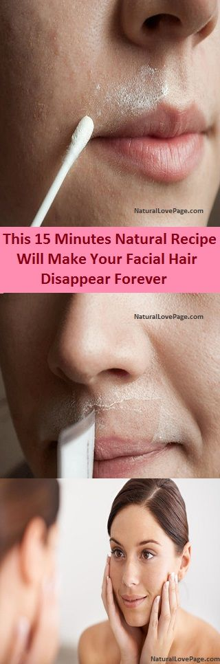 This 15 Minutes Natural Recipe Will Make Your Facial Hair Disappear Forever