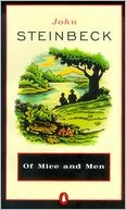 """Of Mice and Men  -One of the books most people """"had"""" to read in school, but I love it!"""