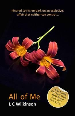 All of Me by L C Wikinson.