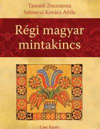 http://bookline.hu/product/home.action?_v=Selmeczi_Kovacs_Attila_Tasnadi_Zsuzsanna_Regi_magyar_mintakincs&id=106817&type=22