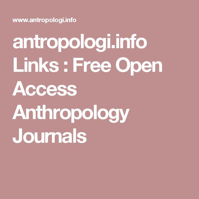 antropologi.info Links : Free Open Access Anthropology Journals