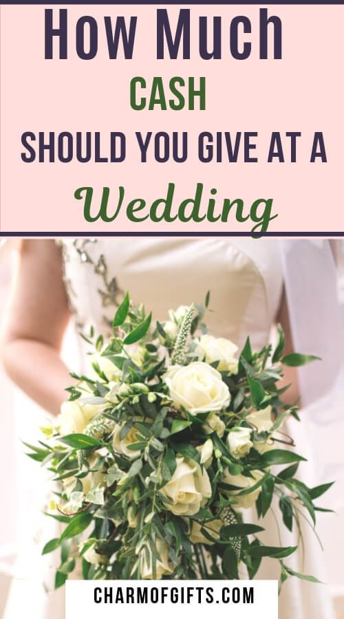 Nowadays Newlyweds Prefer Cash Over Wedding Gifts But How Much Should You Give Wedding Gifts For Bride And Groom Wedding Gift Money Wedding Gifts For Bride