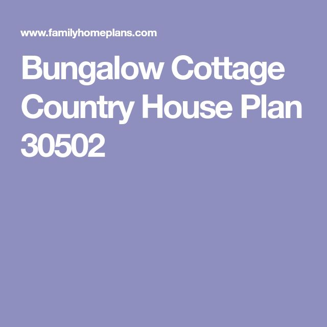 Bungalow Cottage Country House Plan 30502
