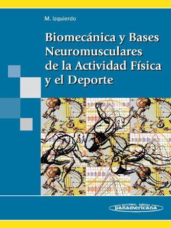 Acceso Usal. Biomecánica y bases neuromusculares de la actividad física y el deporte