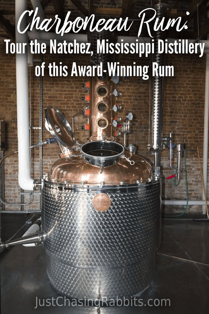 Charboneau Rum: Tour the Natchez, Mississippi Distillery of this Award-Winning Rum