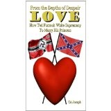 From The Depths of Despair: Love: How Ted Forsook White Supremacy To Marry His Princess (Clean Romance) (Kindle Edition)By CA Joseph