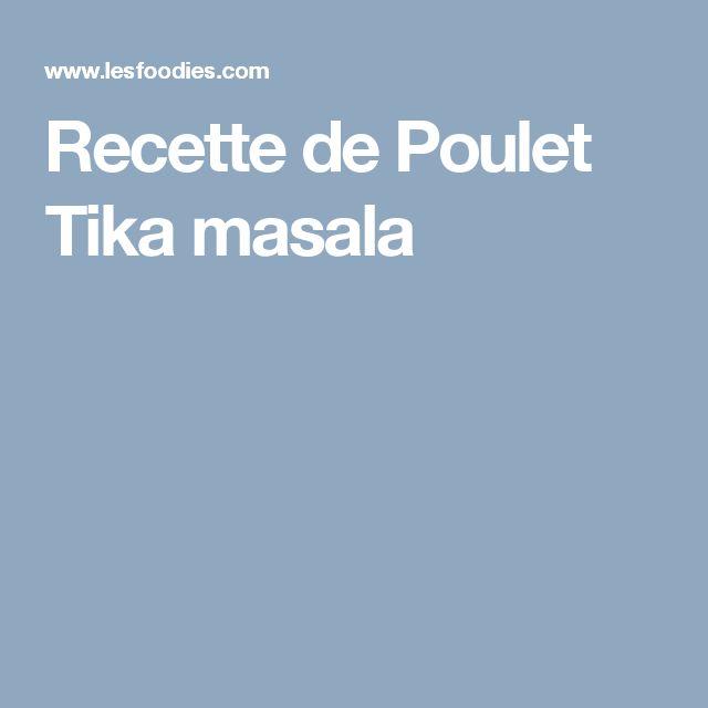 Recette de Poulet Tika masala