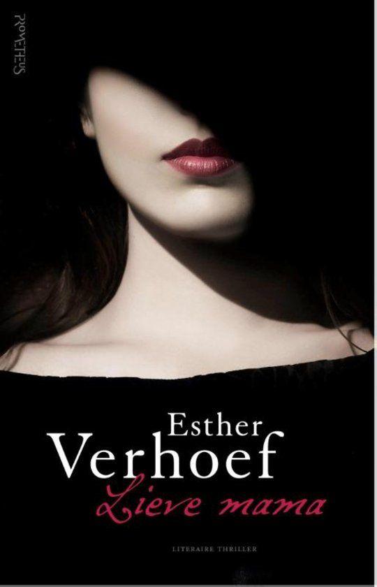Lieve mama van Ester Verhoef won op 3 juni 2016 de Gouden Strop voor de beste Nederlandstalige thriller.