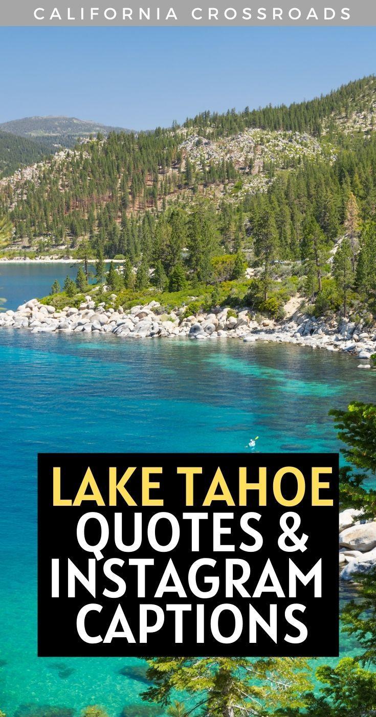 Lake Tahoe Captions For Instagram Lake Captions Lake Tahoe California Lake Tahoe
