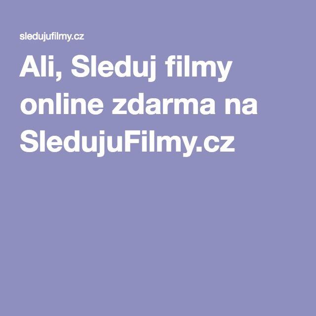 Ali, Sleduj filmy online zdarma na SledujuFilmy.cz