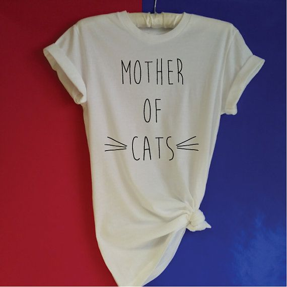 Mother of Cats T-Shirt. Funny Cat Shirt. Cat Lovers Shirt. Crazy Cat Lady. Cat Mommy. Kitten Tee. Cat Gift. Meow Cat T-Shirt. $15.92