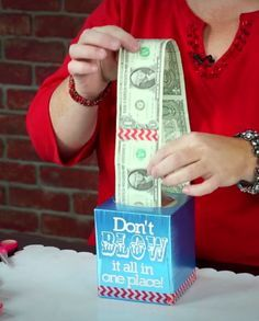 """Creative cash gift - use Washi tape to tape dollar bills together, """"Don't blow it all in one place"""""""