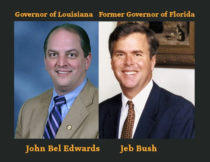 Louisiana Gov. John Bel Edwards is Jeb Bush.