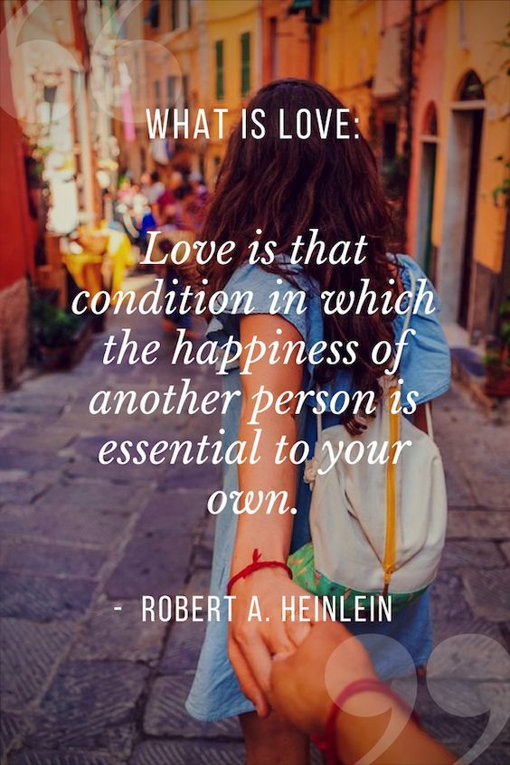 Love is that condition in which the happiness of another person is essential to your own. #lovequotes
