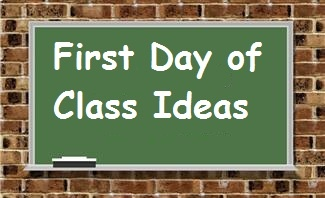 First Day of Class Ideas - Perfect for a new semester by One Less Headache.