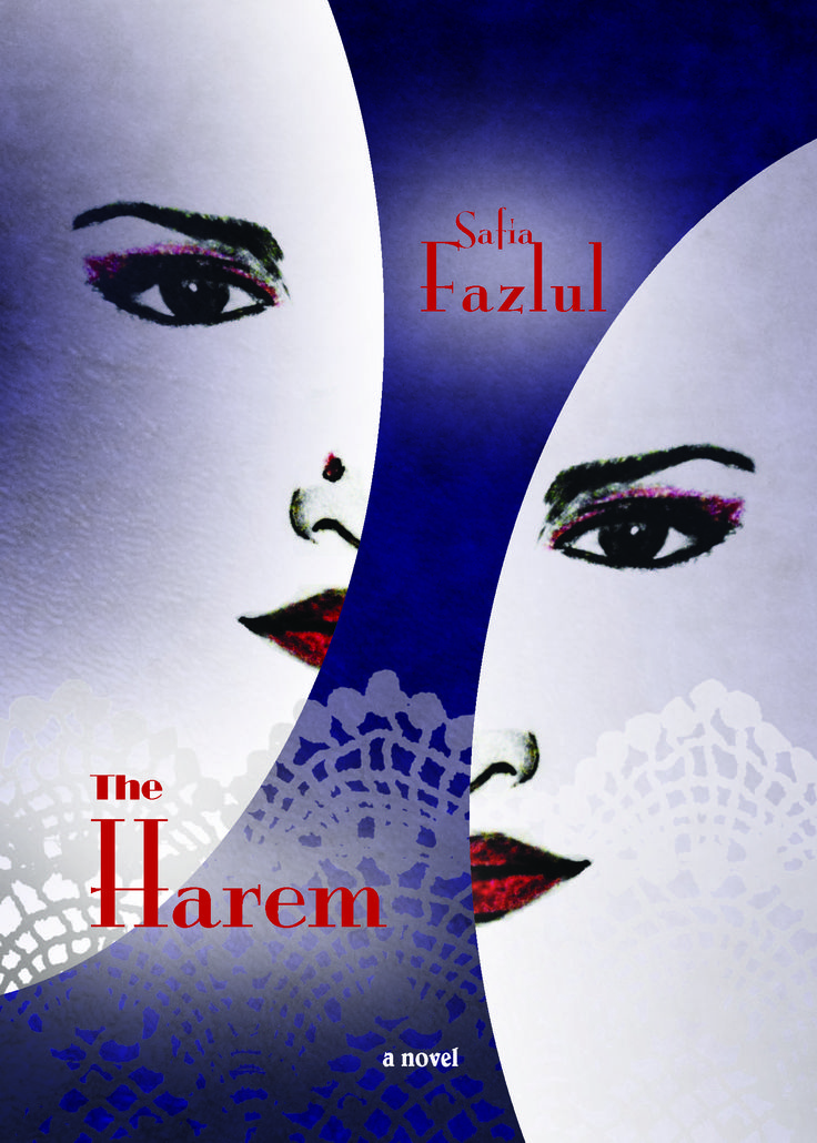 Safia Fazlul, author of THE HAREM, will be at the Wonderful Women Writers series on November 4th!