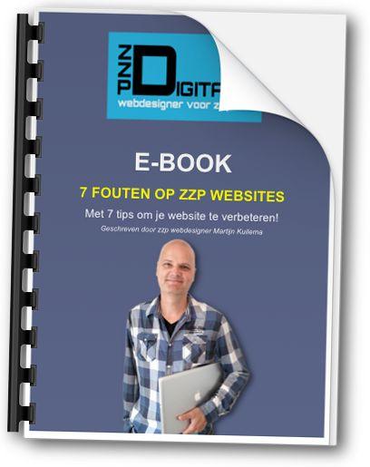 Download het e-book 7 fouten op ZZP websites. + 7 tips om je website te verbeteren. Ga naar: http://eepurl.com/bwhUND