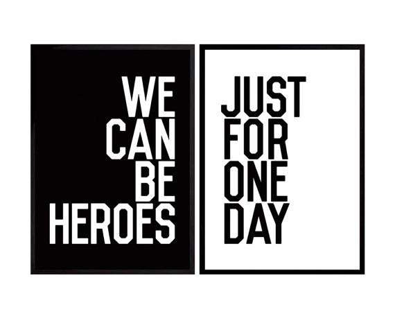David Bowie Poster Heroes song quote Poster Art by PeanutoakPrint