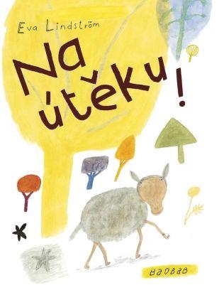 Na útěku!   české ilustrované knihy pro děti   Baobab Books