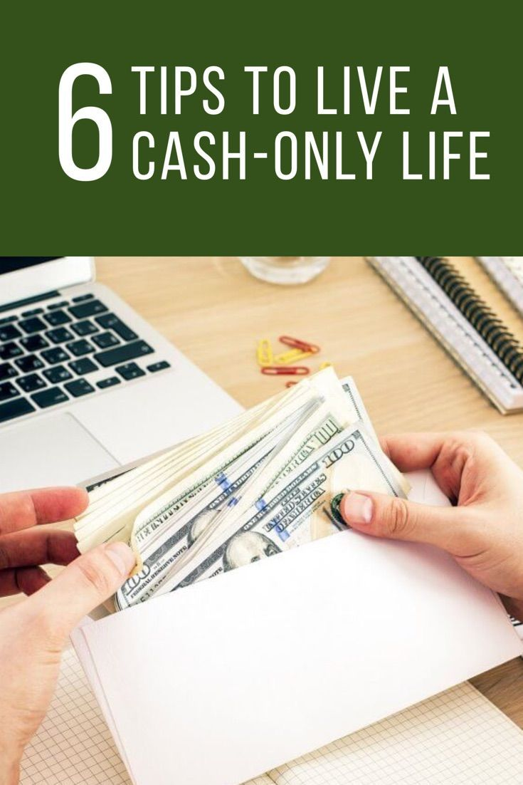 Use these tips to live a cash-only life, and get better with your money.