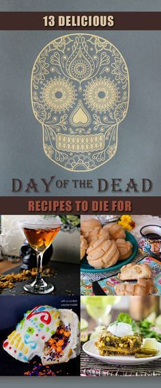 13 Delicious Day Of The Dead Recipes To Die For