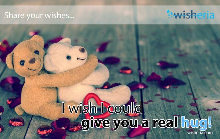 I wish I could give you a real hug! #wish #mywish #hug #bighug #love #bear #toy