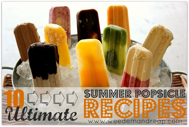 10 Ultimate Summer Popsicle Recipes!