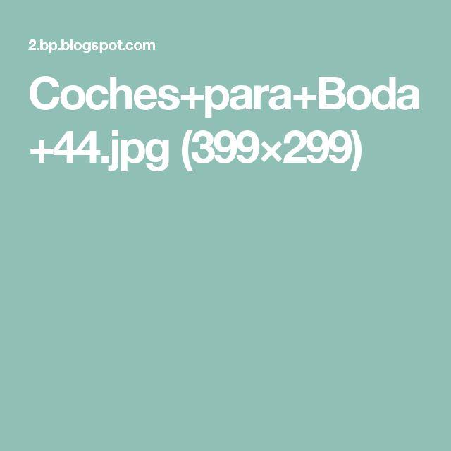 Coches+para+Boda+44.jpg (399×299)