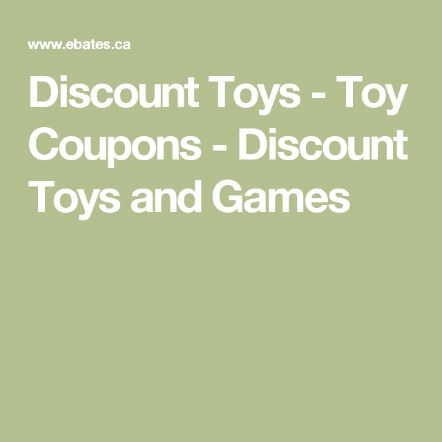 Discount Toys - Toy Coupons - Discount Toys and Games